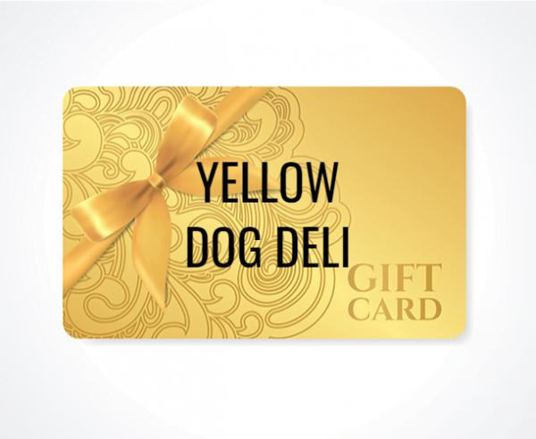 Yellow dog deli gift card